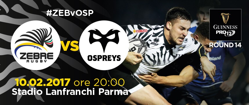 Zebre - Ospreys showdown on Friday 10 February at the Stadio Lanfranchi